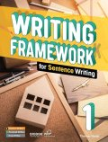 Writing Framework for Sentence Writing 1 Student Book with Workbook