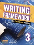 Writing Framework for Sentence Writing 3 Student Book with Workbook