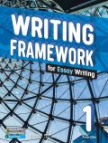 Writing Framework for Essay Writing 1 Student Book with Workbook