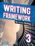 Writing Framework for Essay Writing 3 Student Book with Workbook