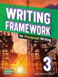 Writing Framework for Paragraph Writing 3 Student Book with Workbook