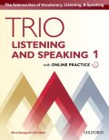 Trio Listening and Speaking 1 Student Book with Online Practice