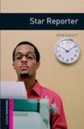 Star Reporter(Oxford Bookworms Starter)