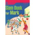 【Foundation Reading Library】Level 3:Slam Dunk for Mark