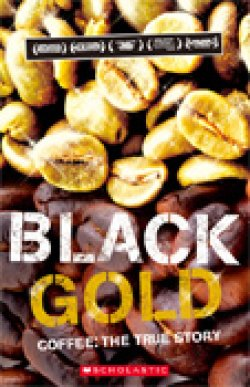 画像1: 【Scholastic ELT Readers】Level 3 Black Gold(おいしいコーヒーの真実)