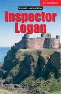 【Cambridge English Readers】 Level 1 Inspector Logan