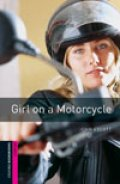 Girl on a Motorcycle(Bookworms Starter)