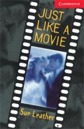 【Cambridge English Readers】 Level 1 Just Like a Movie