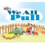 画像: 【Our World Readers】OWR 1 : We All Pull