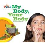画像: 【Our World Readers】OWR 1 : My Body Your Body (non fiction)